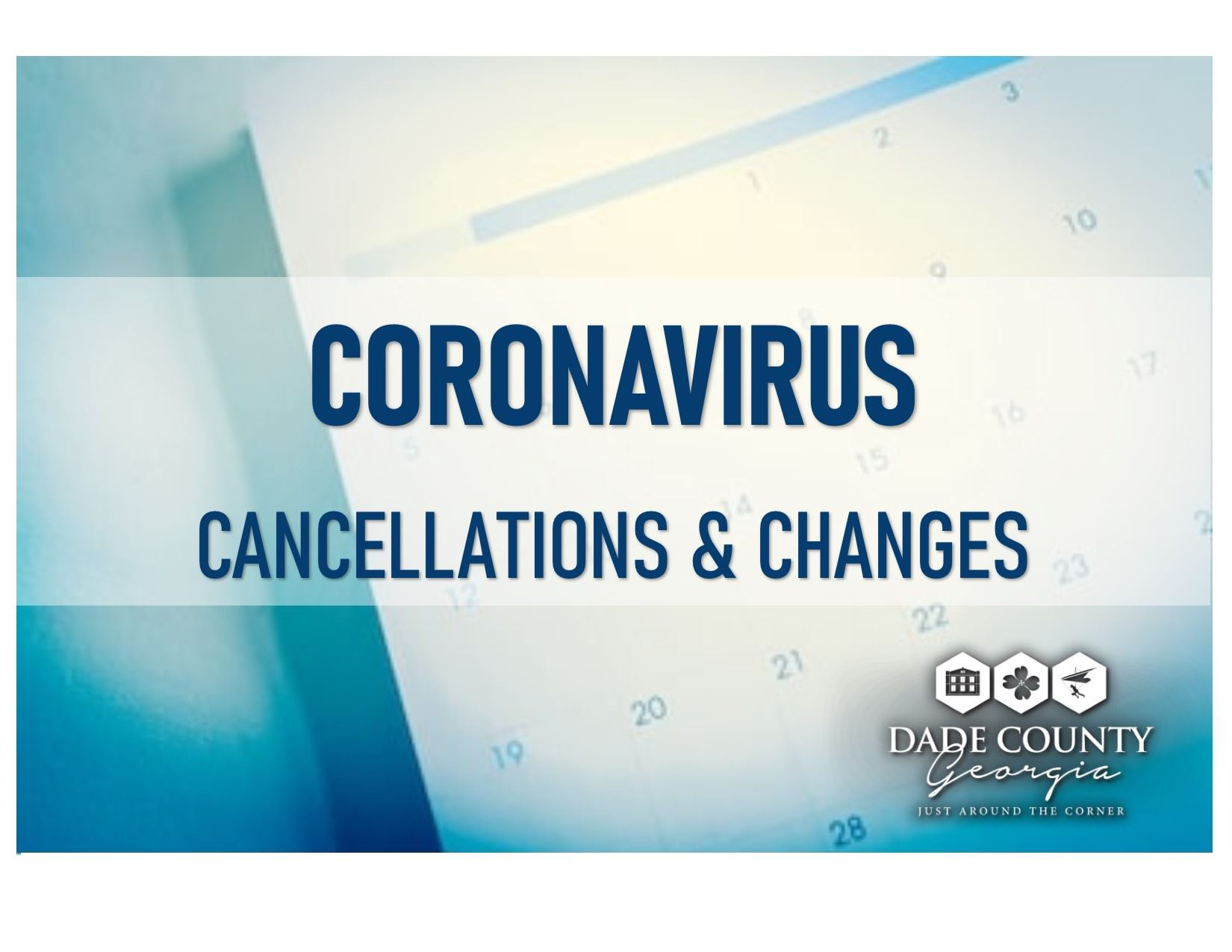 Coronavirus cancellations and changes